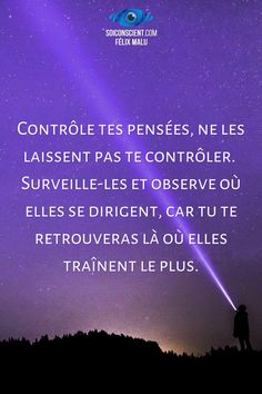 Self Development, French, Education, Inspiration, Best Quotes Ever, Law Of Attraction, Positive Thoughts, Tools, Spiritual