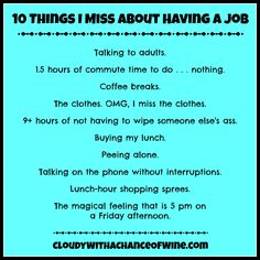 10 Things I Miss About Having a Job