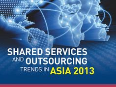 Shared Services and Outsourcing Trends in Asia 2013 ~ Borecky Jayson Mariano July 2013 Visual Resume, Darwin, Storytelling, Digital Marketing, Lisa, Social Media, Trends, Photo And Video, Social Networks