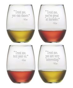 Sand-Etched 'Trust Me' Stemless Wine Glass Set by Susquehanna Glass #zulily #zulilyfinds -- These are too funny!
