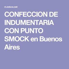 CONFECCION DE INDUMENTARIA CON PUNTO SMOCK en Buenos Aires