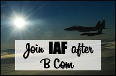 Join IAF after B Com