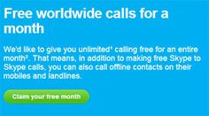 Call to 40 countries using Skype for a month. Sign-up only today