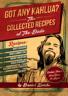 THE BIG LEBOWSKI COOKBOOK  GOT ANY KAHLUA ???  Only 99 CENTS on AMAZON KINDLE  http://www.amazon.com/GOT-KAHLUA-Collected-Recipes-Dude-ebook/dp/B0094ITFKA/ref=tmm_kin_swatch_0?_encoding=UTF8&sr=&qid=  #99CentKindle #Amazon #Kindle #FreeKindle #BIGLEBOWSKI