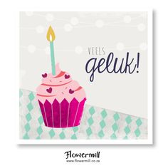 Veels Geluk! www.flowermill.co.za Afrikaans, Birthdays, Happy Birthday, My Love, Cards, Happy Aniversary, Happy B Day, Birthday, Maps