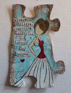lori smith puzzle-julie nutting doll stamp-always believe something wonderful is about to happen