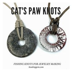 Cat Paw Fishing Knot Tutorials for jewelry making nappa stitched leather cords - Schmuck - Jewelry Knots, Wire Jewelry, Jewelry Shop, Beaded Jewelry, Handmade Jewelry, Fashion Jewelry, Gold Jewelry, Jewellery Box, Jewelry Ideas