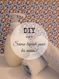 diy savon liquide pour lai main Diy Home Cleaning, Homemade Cleaning Products, Homemade Hand Soap, Diy Savon, Flylady, Liquid Hand Soap, Slow Living, Diy Beauty, Beauty Tips