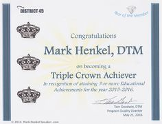 I was awarded the Triple Crown for the 6th year in a row at the District 45 Toastmasters 2016 Spring Conference, May 20-22, 2016.