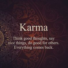 """Let's talk about karma. This word is rooted in sanskrit which means """"doing"""". Buddhist Quotes, Spiritual Quotes, Wisdom Quotes, Positive Quotes, Me Quotes, Karma Quotes Truths, Buddha Quotes Inspirational, Motivational Quotes, Citations Karma"""