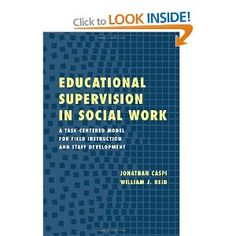 Educational Supervision in Social Work: A Task-centered Model for Field Instruction and Staff Development: Amazon.co.uk: Jonathan Caspi: Books