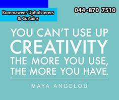 You can't use up creativity. The more you use, the more you have. - Maya Angelou. #Kommaweer #SundayMotivationhttps://www.facebook.com/kommaweer/photos/pb.134561366661361.-2207520000.1435135701./773809442736547/?type=3