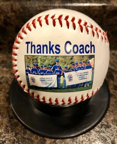 Thanks Coach! It's a personalized baseball for this Little League team! Baseball Coach Gifts, Baseball Mom, Team Mom, Sports Gifts, Personalized Gifts, Thankful, Customized Gifts, Personalised Gifts, Softball Mom