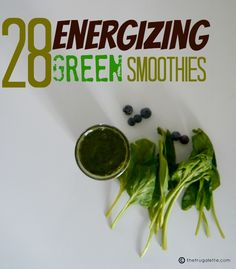 28 Green Smoothie Recipes to Rock Your Day #smoothies