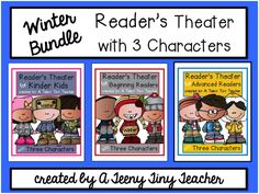 A Teeny Tiny Teacher: Reader's Theater with Three Characters (five plays for Kinder Kids, five plays for Beginning Readers, and five plays for Advanced Readers) $