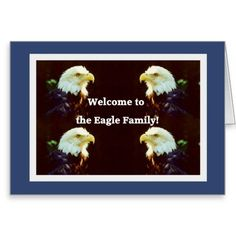 Discount Deals Welcome to the Eagle Family Greeting Card online after you search a lot for where to buy
