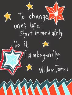 Wrote out and coloured the William James Quote today. One Life, Writing, Random, Art, Art Background, Kunst, Performing Arts, Casual, A Letter