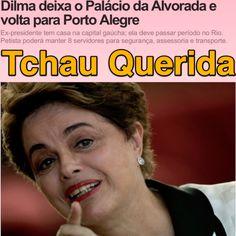 Tchau Querida [G1] ➤ http://g1.globo.com/politica/processo-de-impeachment-de-dilma/noticia/2016/09/dilma-deixa-o-palacio-da-alvorada-e-voltara-para-porto-alegre.html ②⓪①⑥ ⓪⑨ ⓪⑥ #Impeachment