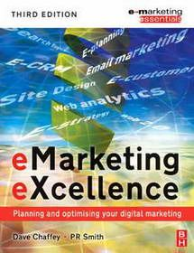 eMarketing eXcellence by PR Smith; Dave Chaffey eMarketing eXcellence third release has been totally overhauled and refreshed to help you make viable and c. Marketing Viral, Marketing Books, Email Marketing, Web Analytics, Customer Relationship Management, Search Engine Marketing, Digital Marketing Strategy, Book Show, Textbook