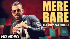 Garry Sandhu - Mere Bare | Latest Punjabi Song 2015