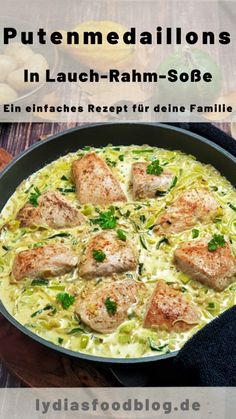Turkey medallions in leek cream sauce - healthy recipes - water .-Putenmedaillons in Lauch-Rahm-Soße – Gesunde Rezepte – Water – Apfel Kuchen Turkey medallions in leek cream sauce Healthy recipes Water - Healthy Food Recipes, Meat Recipes, Pasta Recipes, Crockpot Recipes, Chicken Recipes, Healthy Meal Prep, Healthy Sweets, Healthy Snacks, Healthy Eating