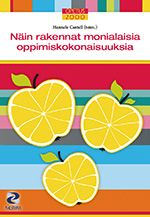 InDesign Näin rakennat monialaisia oppimiskokonaisuuksia PS-kustannus 2014. School Themes, Psychology, Study, Education, Learning, Books, Book Covers, Psicologia, Studio