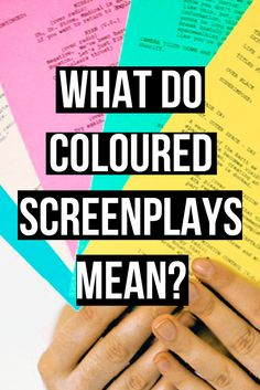 Article - What do the different coloured screenplay prints mean? And other notes on screenwriting | filmmaking