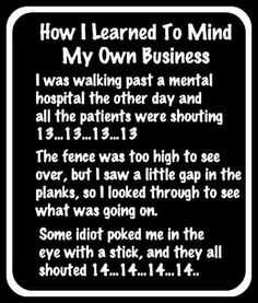 You have to laugh sometimes! Don't be so serious! Funny Work Jokes, Funny Jokes For Adults, Work Humor, Dumb Jokes, Funny Stuff, Funny Phrases, Funny Signs, Bad Day Quotes, Funny Cartoon Quotes