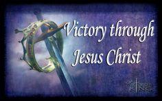 Victory through Jesus Christ