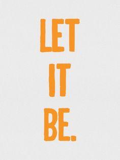 Let it be - imagem exclusiva On The Wall | Crie seu quadro com essa imagem…