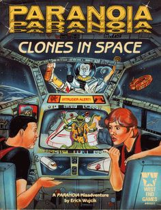 Clones in Space (1986) for PARANOIA First Edition: The late Erick Wujcik (Amber Diceless Roleplaying) wrote this space-operatic exercise in explosive decompression.