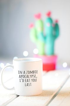 Funny Valentine's Day Gift in a zombie apocalypse I'd