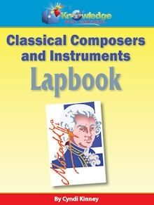 Classical Composers & Instruments Lapbook - Knowledge Box Central |  | All Lapbooks | Government & HistoryCurrClick