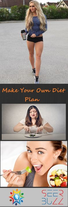 Make Your Own Diet Plan #health #diet #healthcare