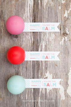 "Free printable ""you're the balm"" Valentine's Day gift tags!"
