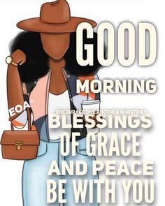Good Morning Prayer, Good Morning World, Good Morning Messages, Good Morning Good Night, Good Morning Wishes, Good Morning Quotes, Morning Blessings, Strong Black Woman Quotes, Happy Thursday Morning