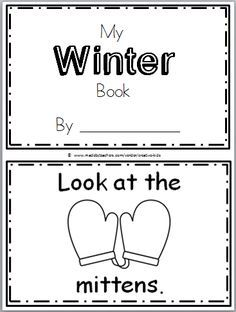 "Free Winter Mini Book for Kindergarten Practice reading the words ""Look at the…"" There are 10 pages in this winter mini book. You can print and use all the pages or just the ones…"