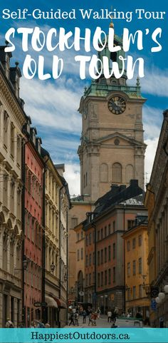 See Stockholm's Old Town on a Self-Guided Walking Tour. Explore the historic Gamla Stan Neighborhood in Stockholm, Sweden. #Stockholm #Sweden #walkingtour
