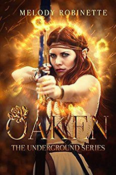 Oaken (The Underground Series Book 1) by [Robinette, Melody]