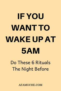 How to wake up at 5 am and not feel tired. Heres how you can actually wake up at 5 A. If you want to wake up at do these 6 rituals t Life Skills, Life Lessons, 5am Club, Vie Positive, Positive Vibes, The Night Before, Time Management Tips, Good Habits, Self Improvement Tips
