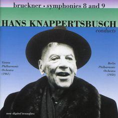 Anton Bruckner - Knappertsbusch Conducts Bruckner