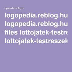 logopedia.reblog.hu files lottojatek-testreszek2-LM.pdf