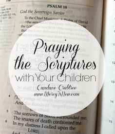 Praying the Scriptures with Your Children ~ verses to pray in times of anger, anxiety and more. #prayer