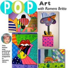 Teach your students about Pop art and Romero Britto all at the same time---this lesson was published in Arts & Activities in January 2012 Art Sub Plans, Art Lesson Plans, Pop Art, Keith Haring, Andy Warhol, Art History Lessons, Middle School Art Projects, 5th Grade Art, Art Worksheets