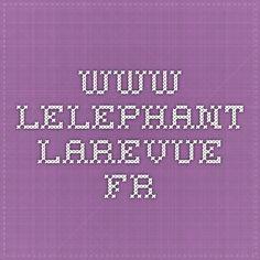 www.lelephant-larevue.fr