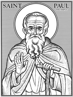 """Paul the Simple St. Paul the Simple of Egypt was a hermit and disciple of St. Anthony. St John, the Abbot of Sinai wrote """"Paul the Simple was a clear example for us, for he was the rule and type of blessed simplicity."""""""