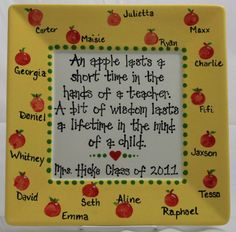 This is a great idea.I love the idea of a picture frame because you can do as done here with a quote OR you could put a fab picture of all the kids on the inside. What a fabulous idea and a great way to remember that year Student Teacher Gifts, Your Teacher, School Teacher, Teacher Treats, School Jokes, Volunteer Gifts, Volunteer Ideas, Staff Gifts, End Of School Year