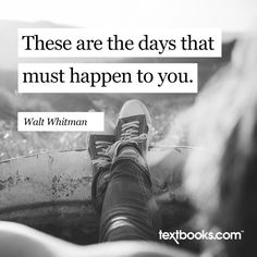 Walt Whitman says and . Walt Whitman, Wednesday Wisdom, Quotable Quotes, Picture Quotes, Shit Happens, Sayings, Words, Frases, Lyrics