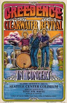 Wonderful old poster - everything today is so ironic, you don't see many old school posters like this today. Original concert poster for Creedence Clearwater Revival in Seattle in inches on card stock. Poster Retro, Vintage Concert Posters, Retro Ads, Creedence Clearwater Revival, Pop Rock, Vintage Rock, Tour Posters, Band Posters, Concert Rock