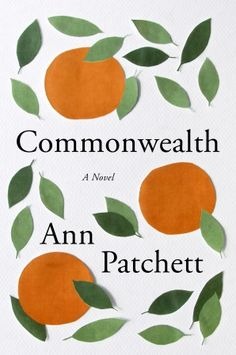 Ann Patchett. Commonwealth